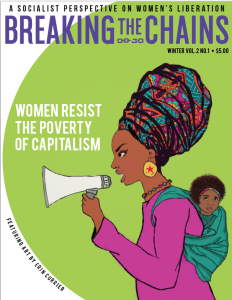 This article was published in Breaking the Chains, a socialist women's magazine. Get the whole issue here.