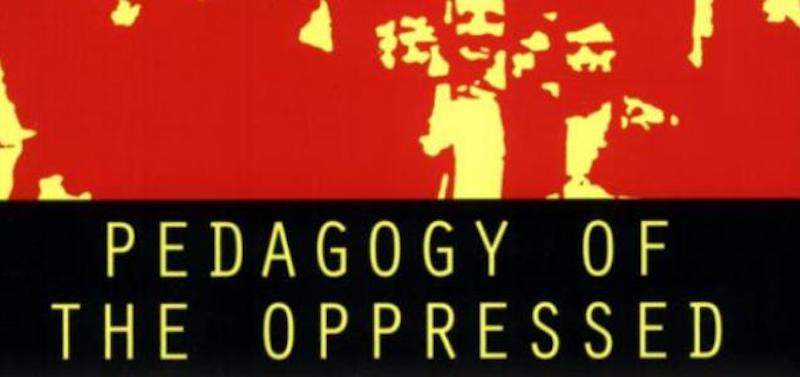 Paulo Freire Pedagogy of the Oppressed