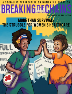 This article was published as an editorial in Breaking the Chains, a socialist women's magazine. Buy and read the full issue here.